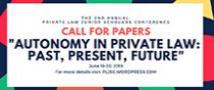"""Call for Papers ""Autonomy in Private Law: Past, Present Future"