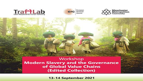 """Modern Slavery and the Governance of Global Value Chains"""" Workshop"""
