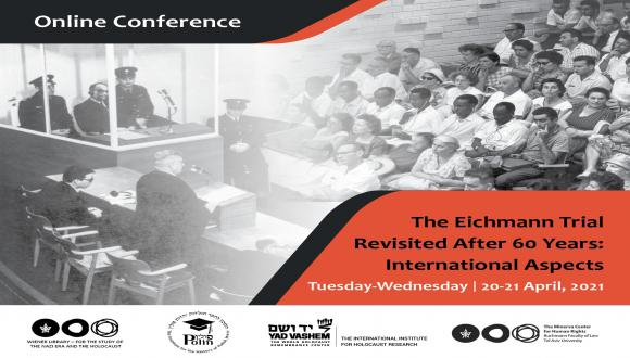 The Eichmann Trial Revisited after 60 Years: International Aspects